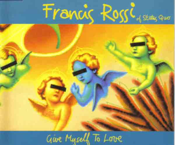 Maxi-CD of Francis Rossi-Solo-Single: 'Give myself to love'