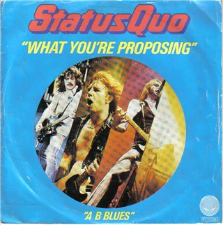 french cover of the Status Quo single 'What you're proposing'
