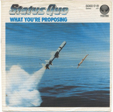 german cover of the Status Quo Single 'What you're proposing'